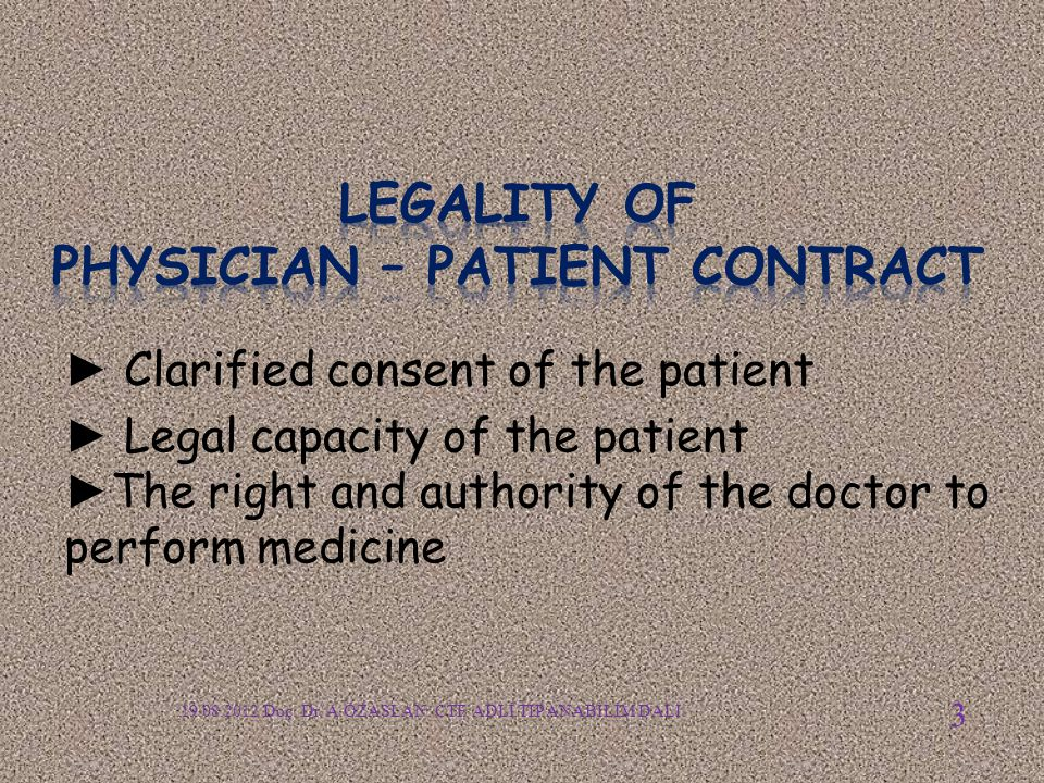 Legality of PHYSICIAN – Patient Contract