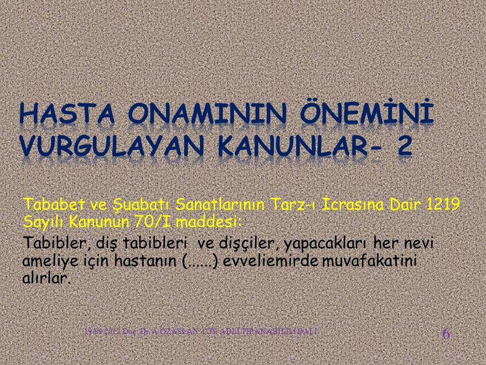HASTA ONAMININ ÖNEMİNİ VURGULAYAN KANUNLAR- 2