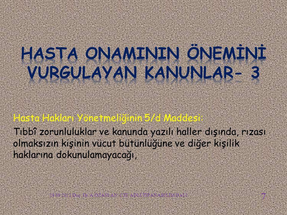 HASTA ONAMININ ÖNEMİNİ VURGULAYAN KANUNLAR- 3
