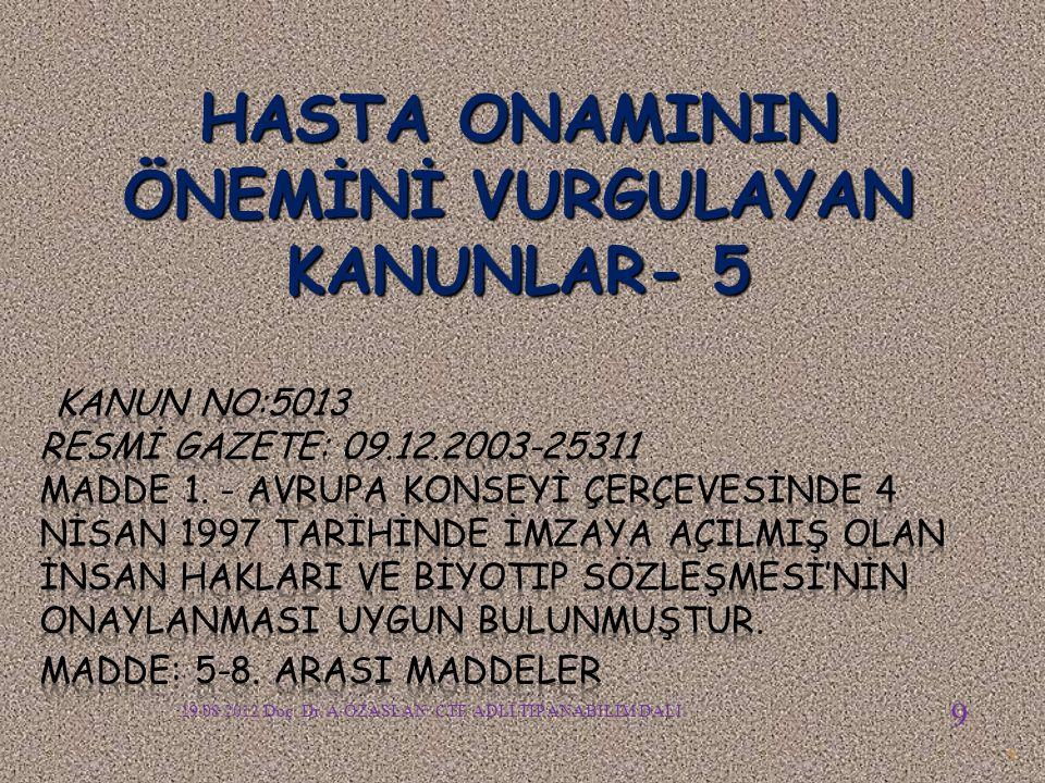 HASTA ONAMININ ÖNEMİNİ VURGULAYAN KANUNLAR- 5
