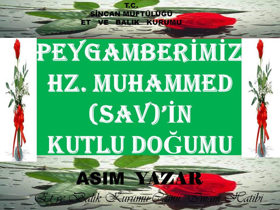 Peygamberİmİz Hz. Muhammed (SAV)'İn Kutlu DoĞumu
