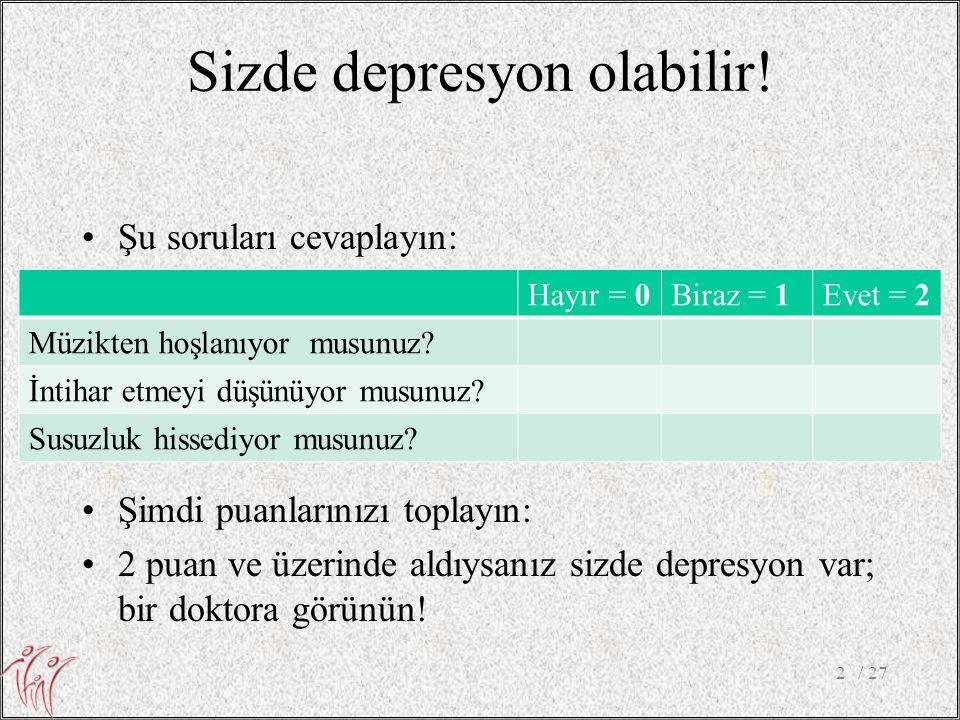 Sizde depresyon olabilir!