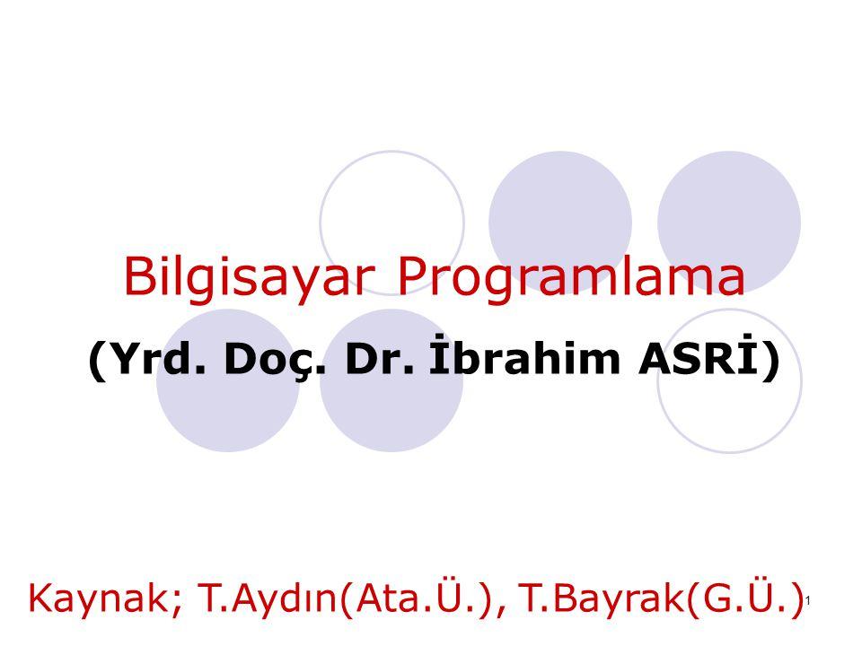 (Yrd. Doç. Dr. İbrahim ASRİ)