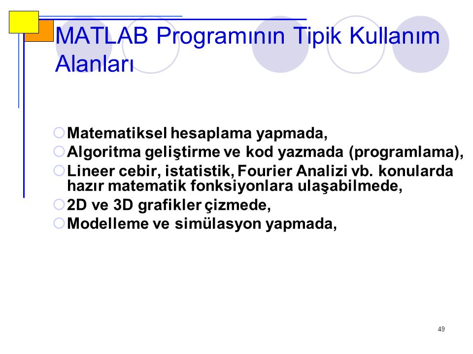 MATLAB Programının Tipik Kullanım Alanları