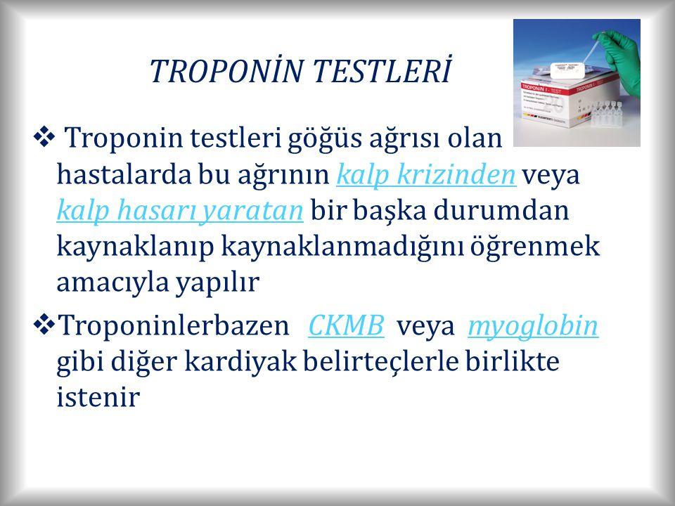 TROPONİN TESTLERİ