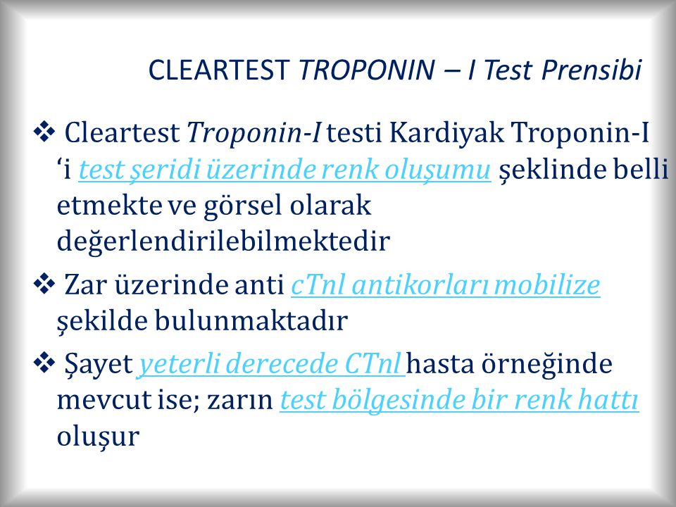 CLEARTEST TROPONIN – I Test Prensibi