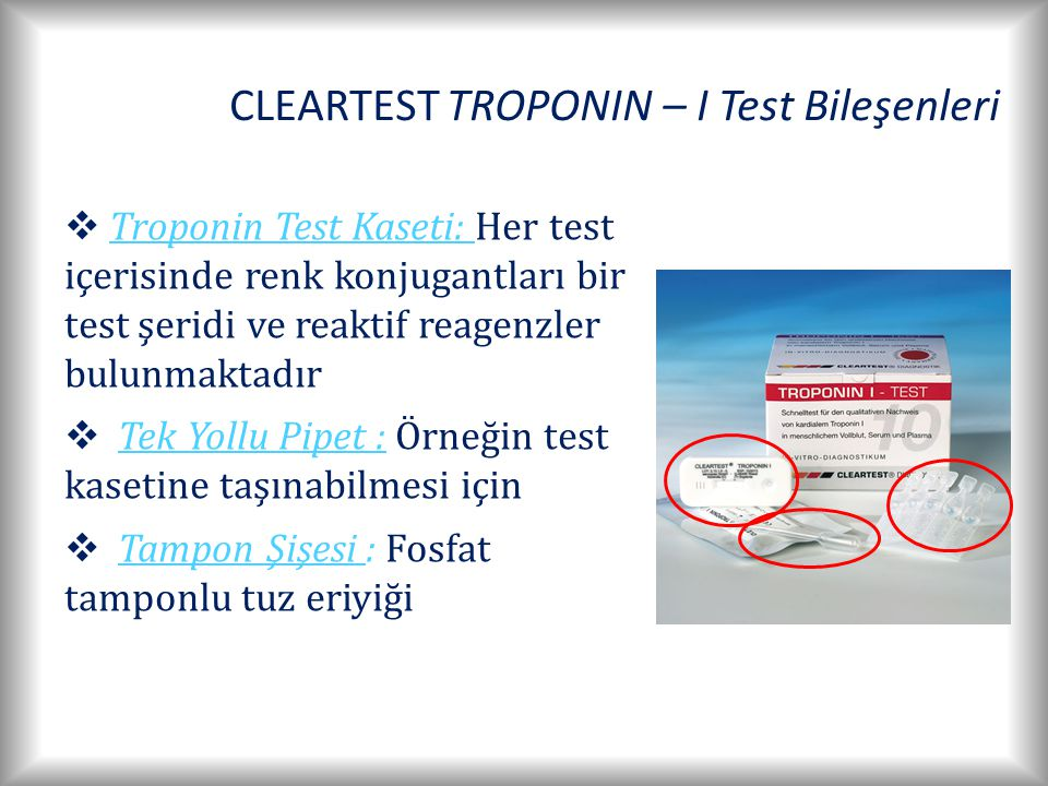 CLEARTEST TROPONIN – I Test Bileşenleri