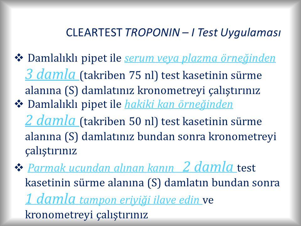 CLEARTEST TROPONIN – I Test Uygulaması
