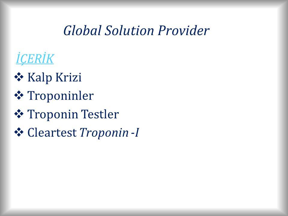 İÇERİK Kalp Krizi Troponinler Troponin Testler Cleartest Troponin -I