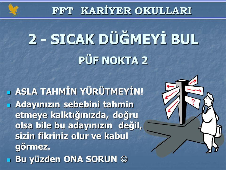 2 - SICAK DÜĞMEYİ BUL FFT KARİYER OKULLARI PÜF NOKTA 2