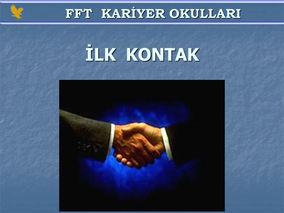 FFT KARİYER OKULLARI İLK KONTAK