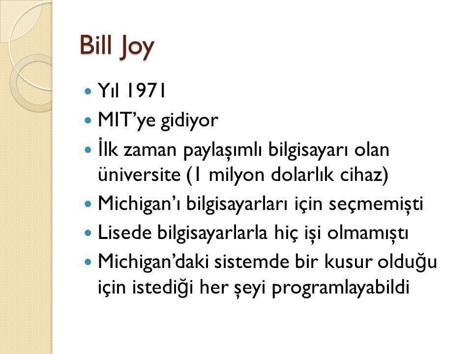 Bill Joy Yıl 1971 MIT'ye gidiyor
