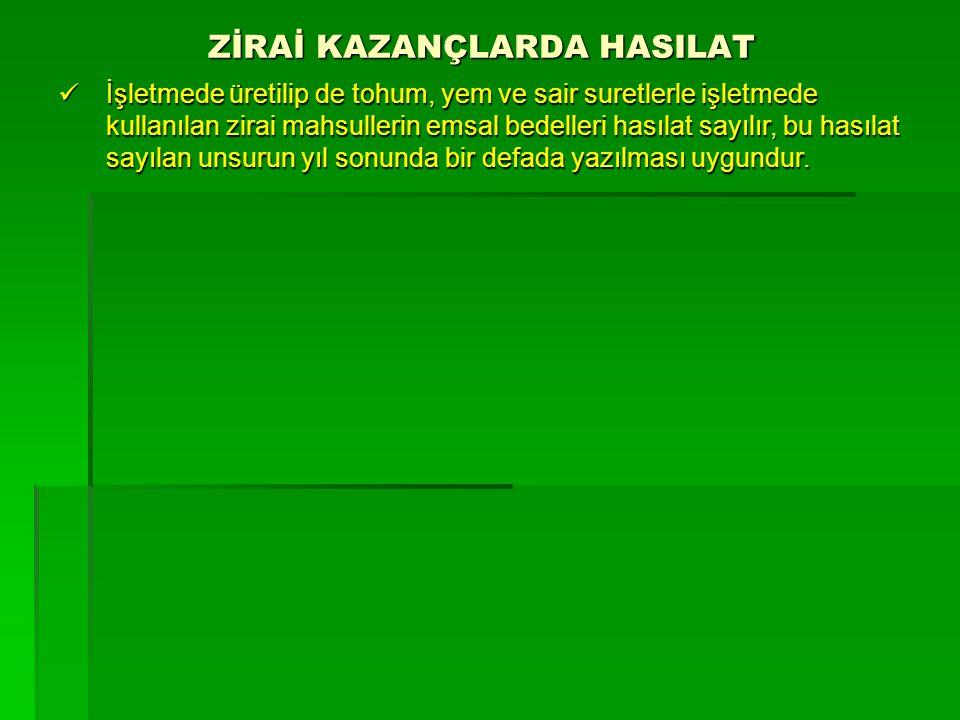 ZİRAİ KAZANÇLARDA HASILAT