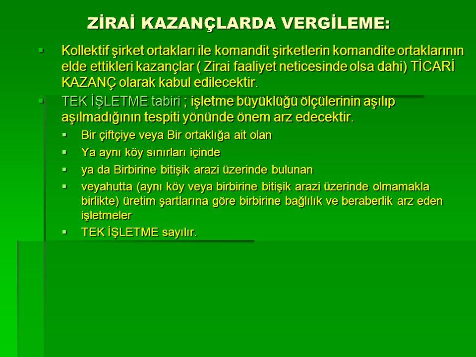 ZİRAİ KAZANÇLARDA VERGİLEME: