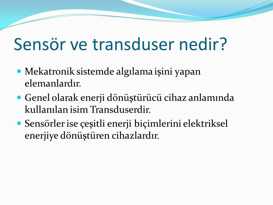 Sensör ve transduser nedir
