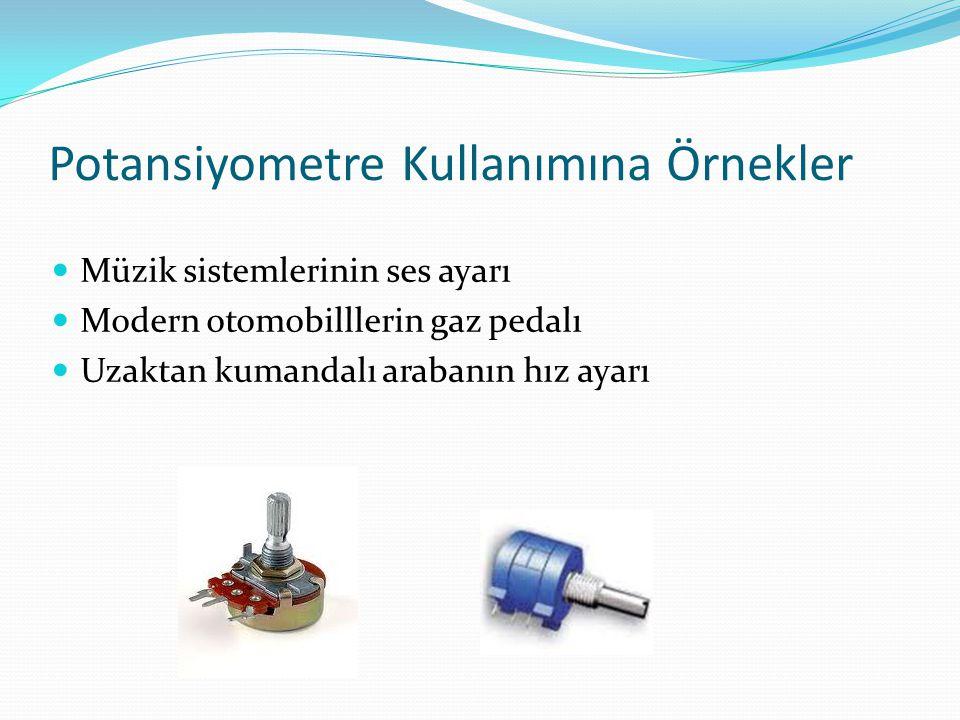 Potansiyometre Kullanımına Örnekler