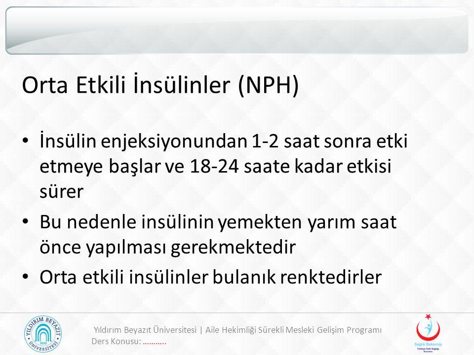 Orta Etkili İnsülinler (NPH)