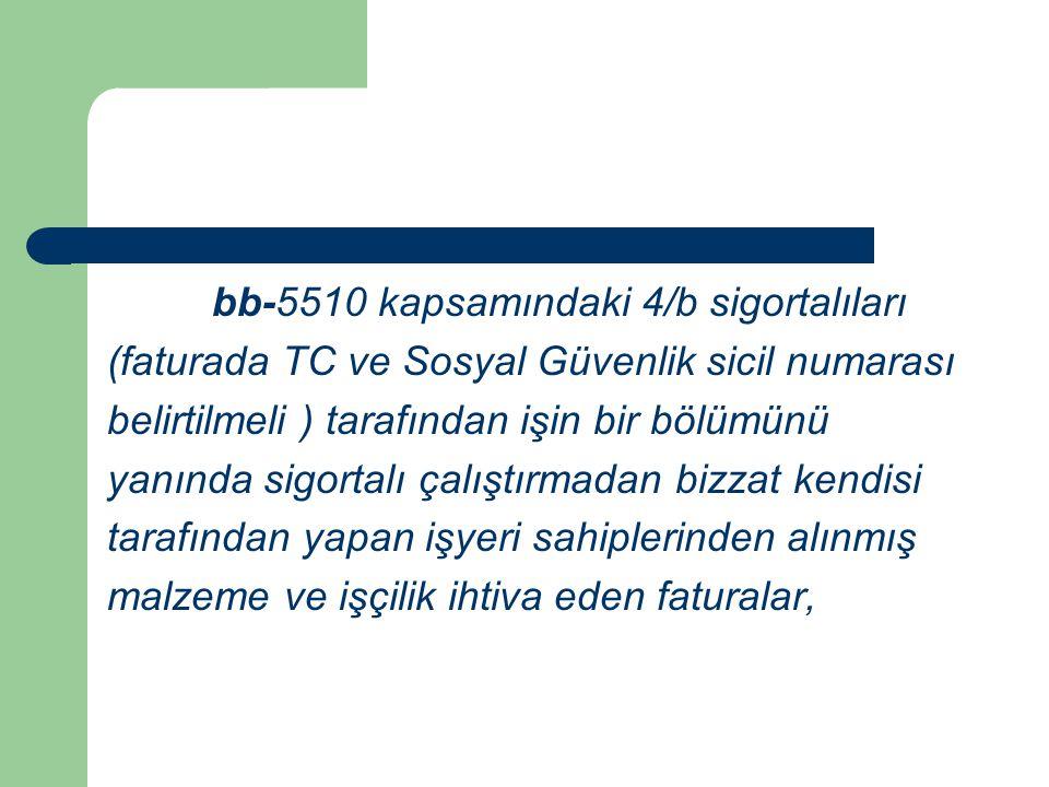 bb-5510 kapsamındaki 4/b sigortalıları