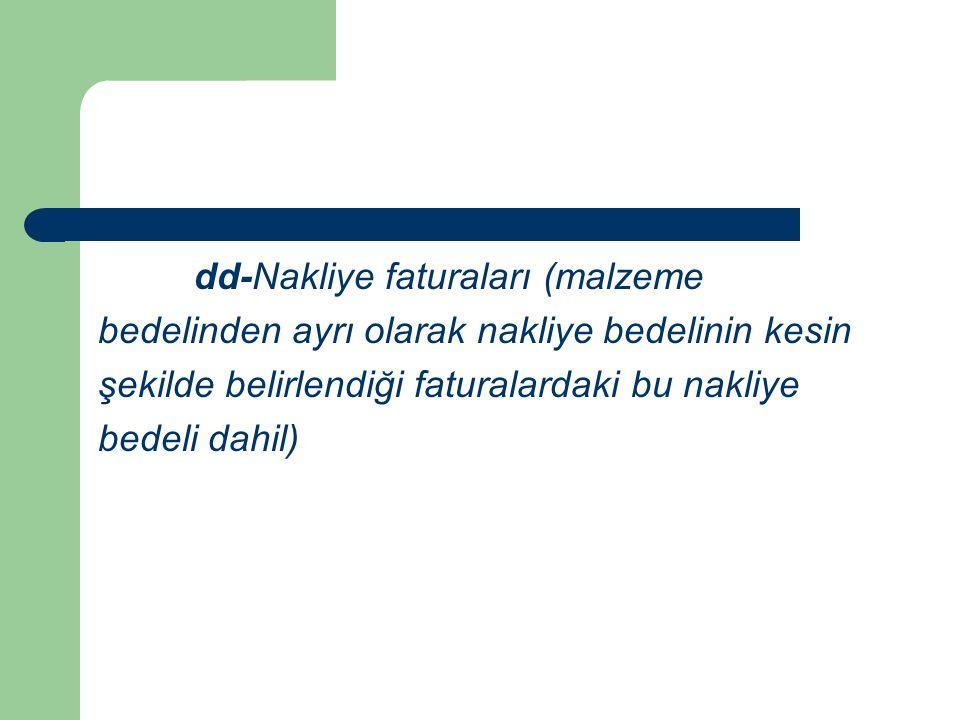 dd-Nakliye faturaları (malzeme