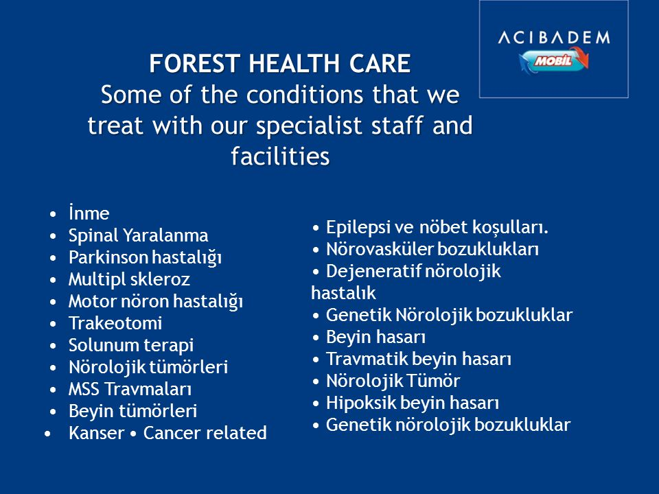 Some of the conditions that we treat with our specialist staff and
