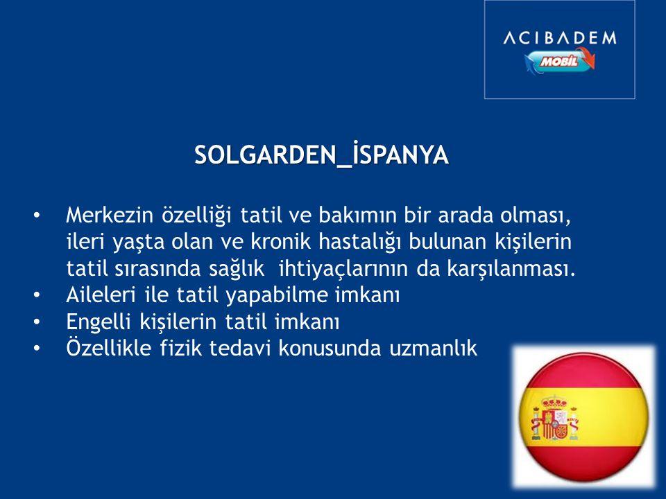SOLGARDEN_İSPANYA Sürekli Bakım Merkezi