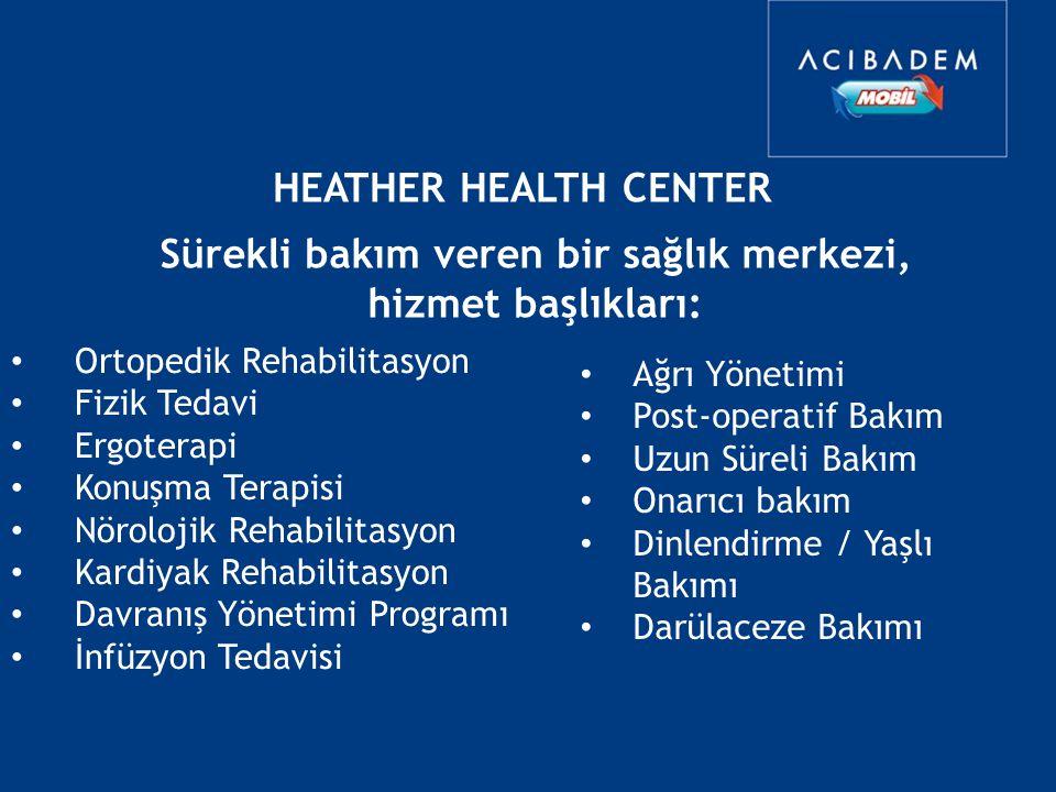 Sürekli bakım veren bir sağlık merkezi, hizmet başlıkları: