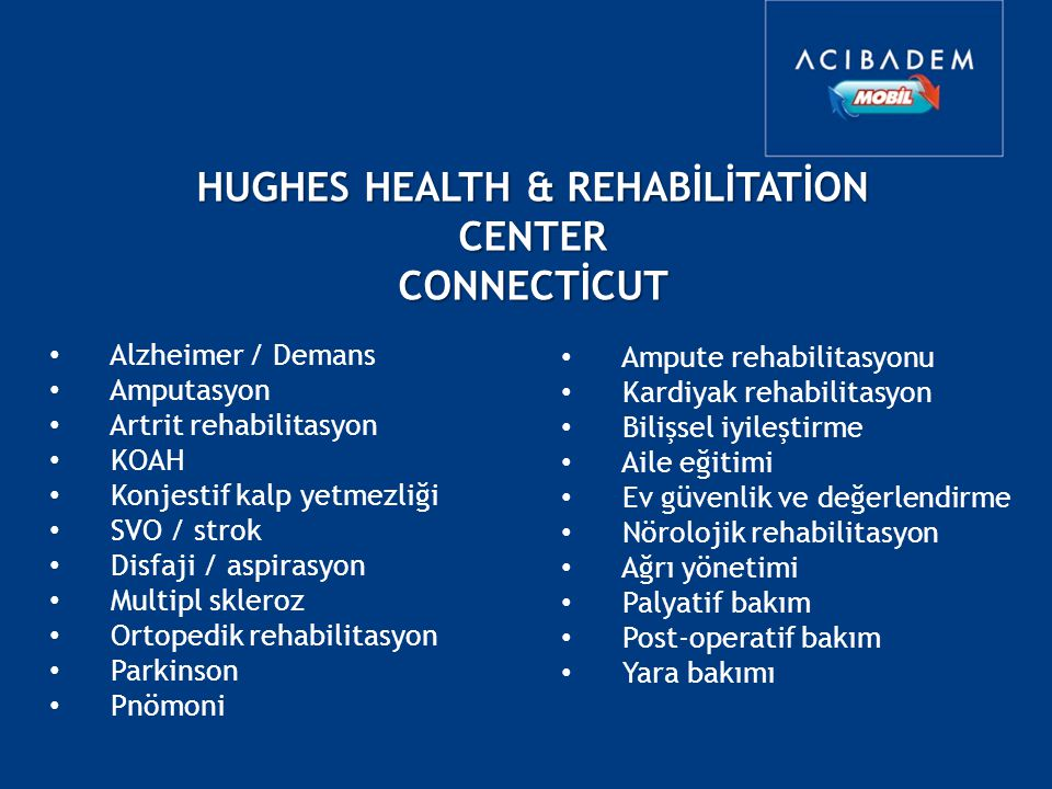 HUGHES HEALTH & REHABİLİTATİON CENTER
