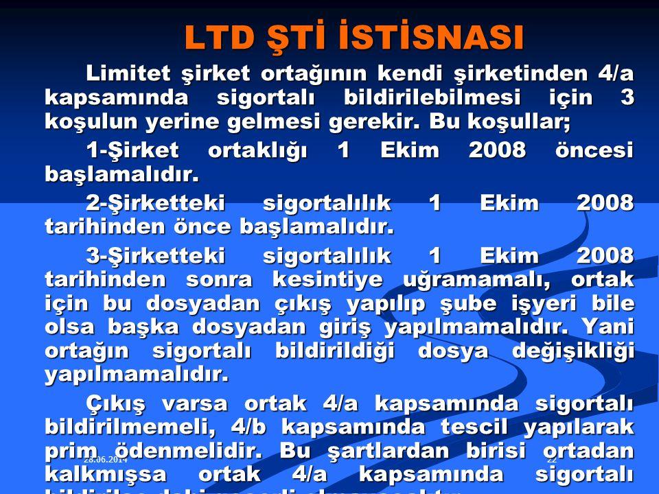 LTD ŞTİ İSTİSNASI