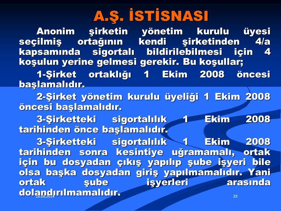 A.Ş. İSTİSNASI