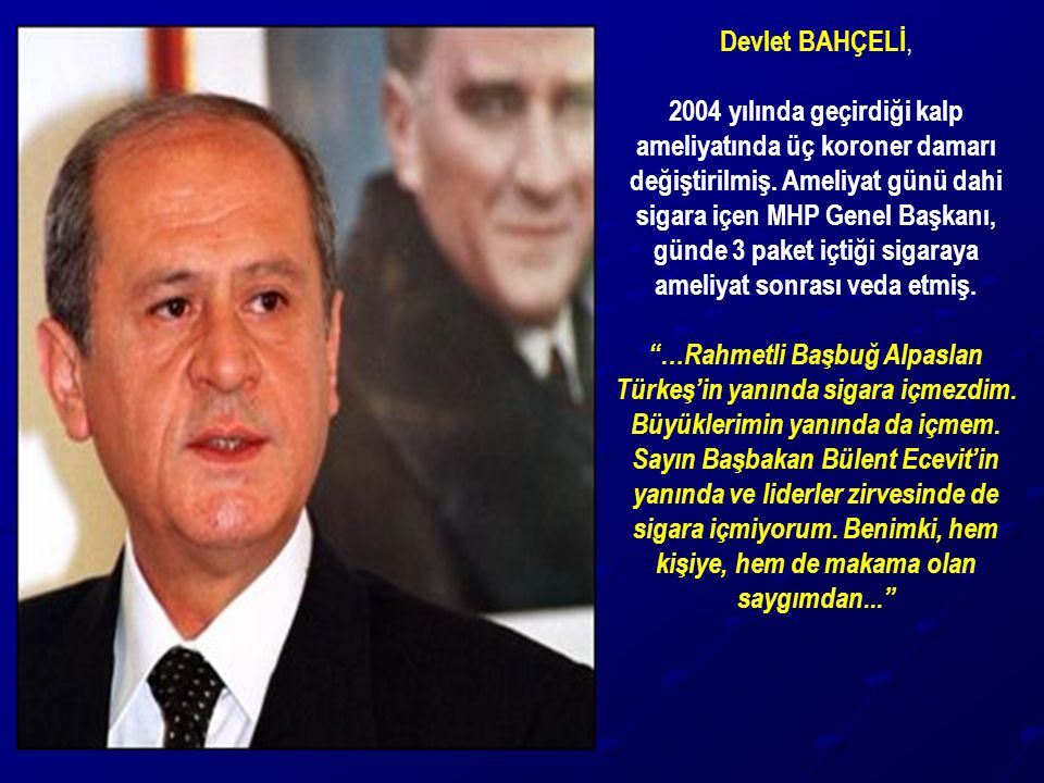 Devlet BAHÇELİ,