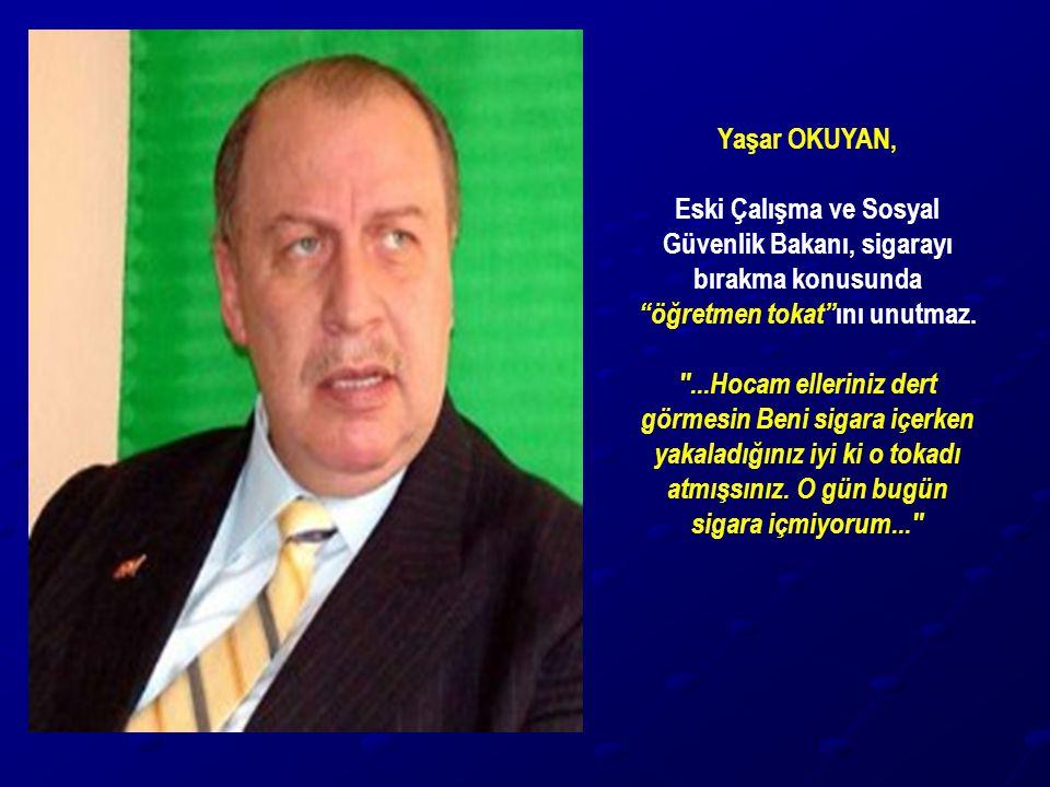 Eski Çalışma ve Sosyal Güvenlik Bakanı, sigarayı bırakma konusunda