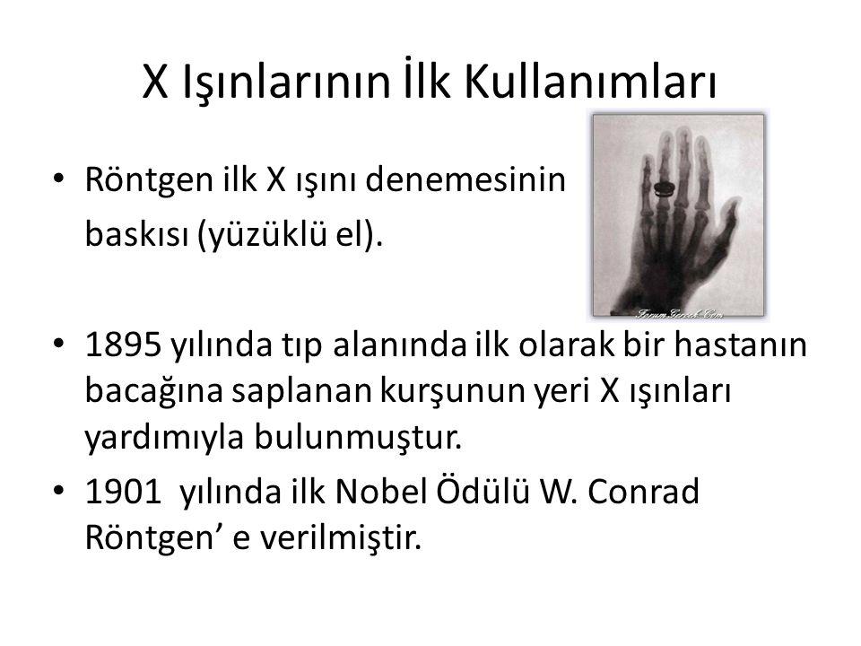 X Işınlarının İlk Kullanımları