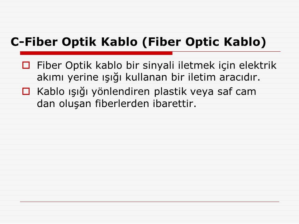 C-Fiber Optik Kablo (Fiber Optic Kablo)