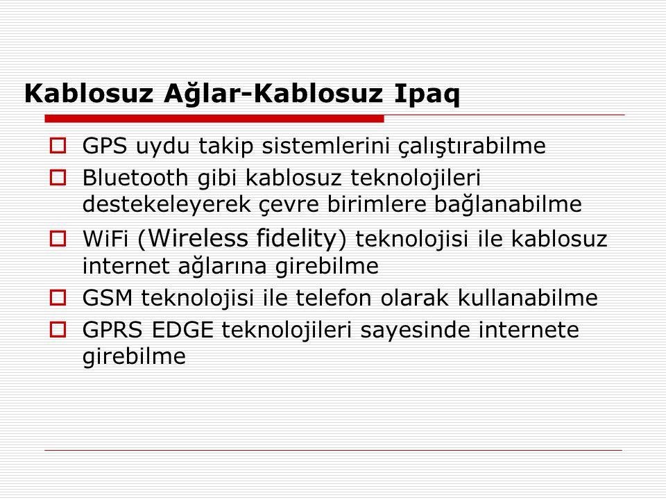 Kablosuz Ağlar-Kablosuz Ipaq