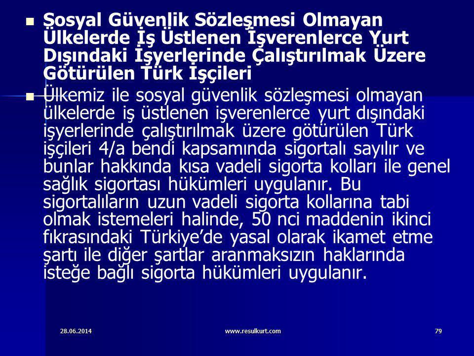 Sosyal Güvenlik Sözleşmesi Olmayan Ülkelerde İş Üstlenen İşverenlerce Yurt Dışındaki İşyerlerinde Çalıştırılmak Üzere Götürülen Türk İşçileri