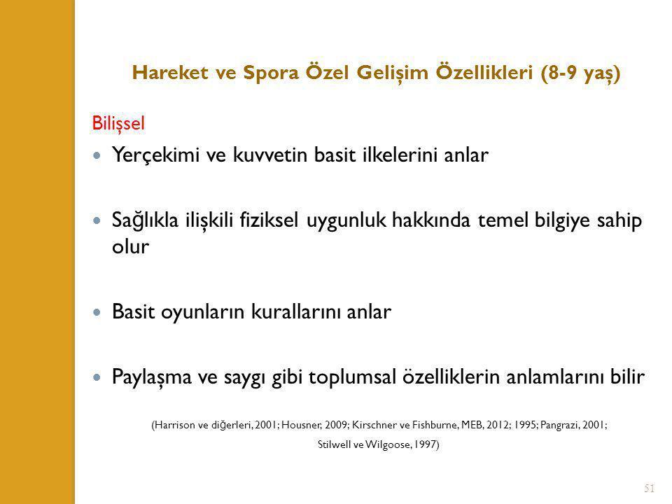 Hareket ve Spora Özel Gelişim Özellikleri (8-9 yaş)