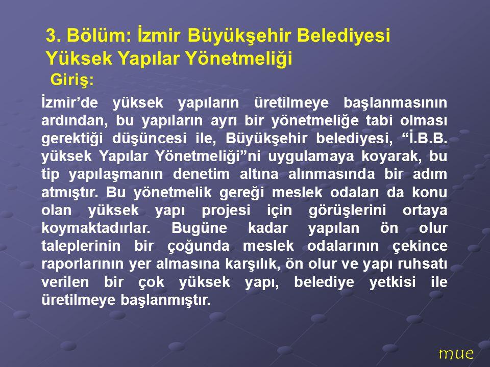 3. Bölüm: İzmir Büyükşehir Belediyesi Yüksek Yapılar Yönetmeliği