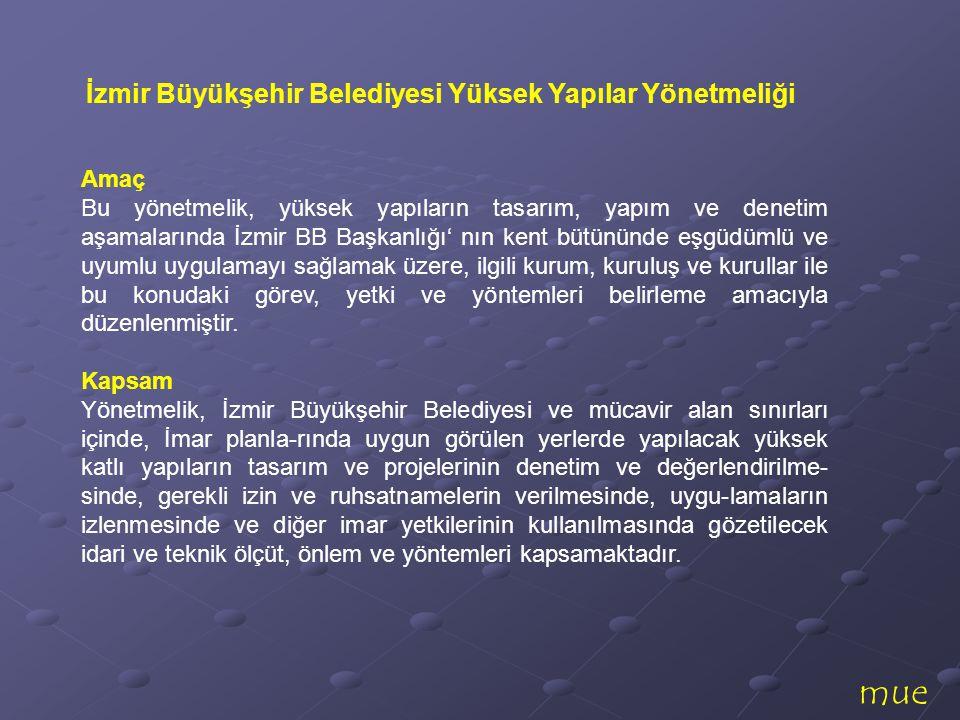 İzmir Büyükşehir Belediyesi Yüksek Yapılar Yönetmeliği