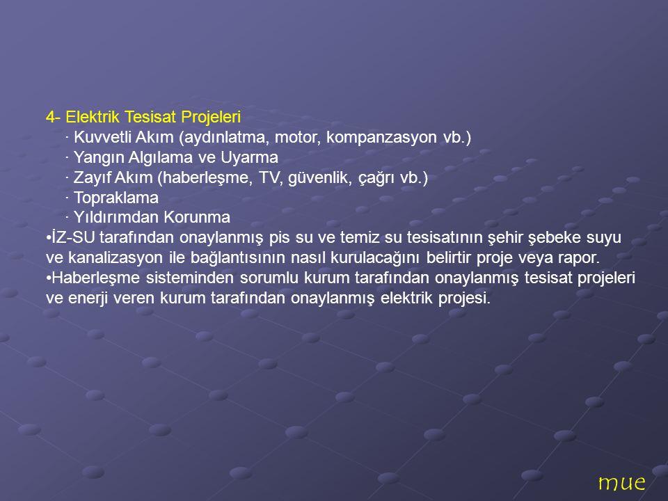 mue 4- Elektrik Tesisat Projeleri