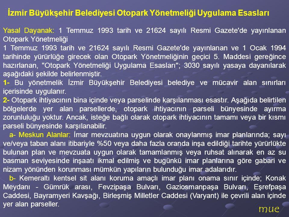 mue İzmir Büyükşehir Belediyesi Otopark Yönetmeliği Uygulama Esasları