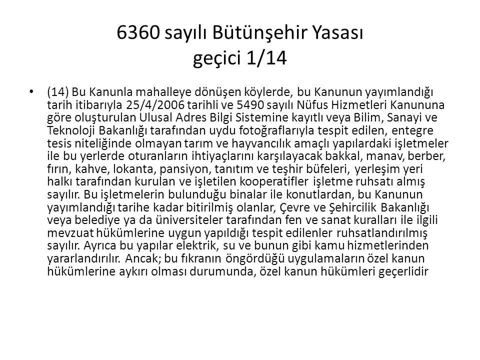 6360 sayılı Bütünşehir Yasası geçici 1/14