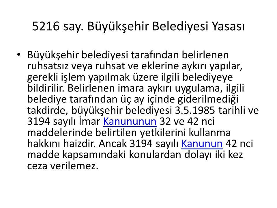 5216 say. Büyükşehir Belediyesi Yasası