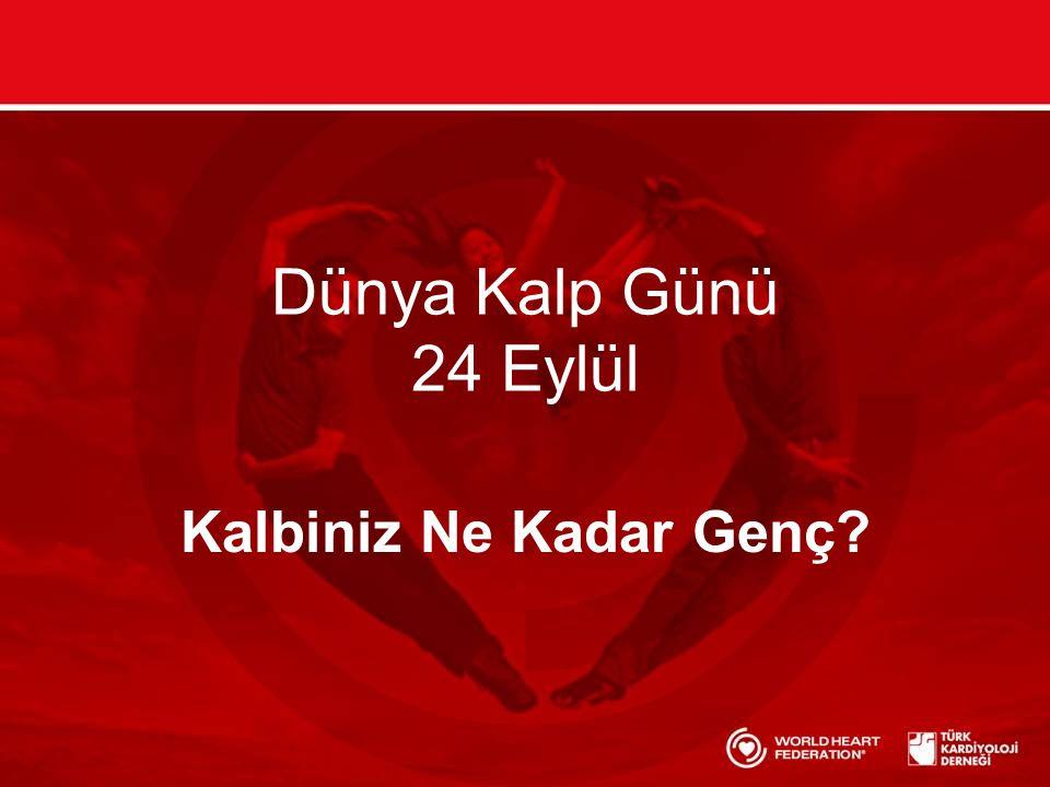 Dünya Kalp Günü 24 Eylül Kalbiniz Ne Kadar Genç