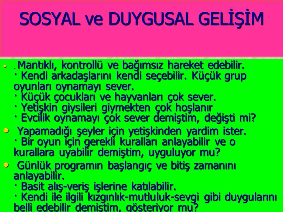SOSYAL ve DUYGUSAL GELİŞİM
