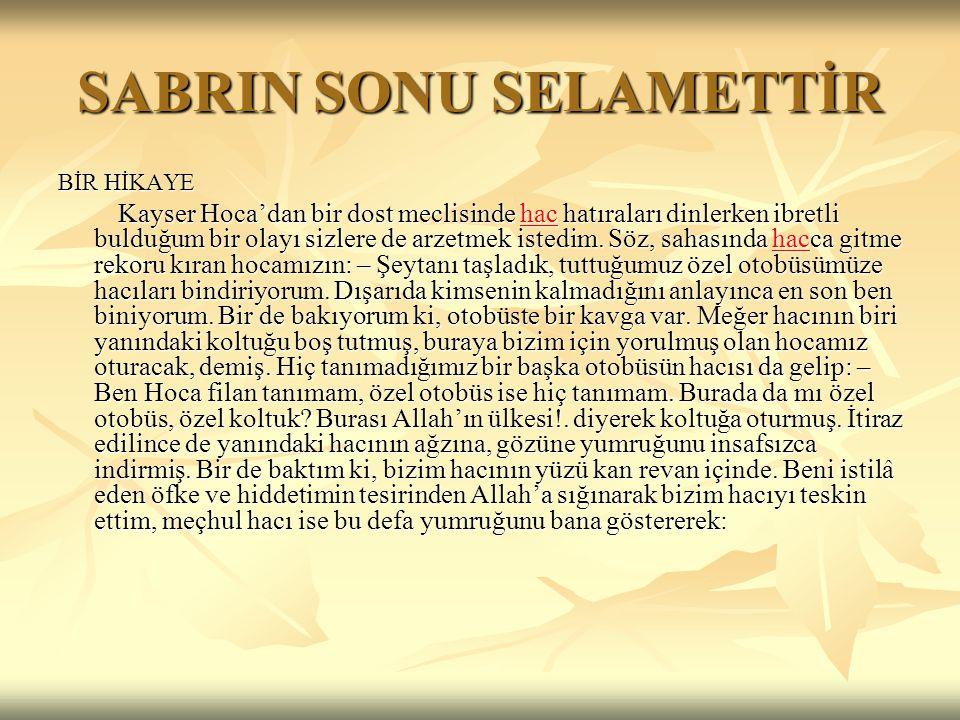 SABRIN SONU SELAMETTİR