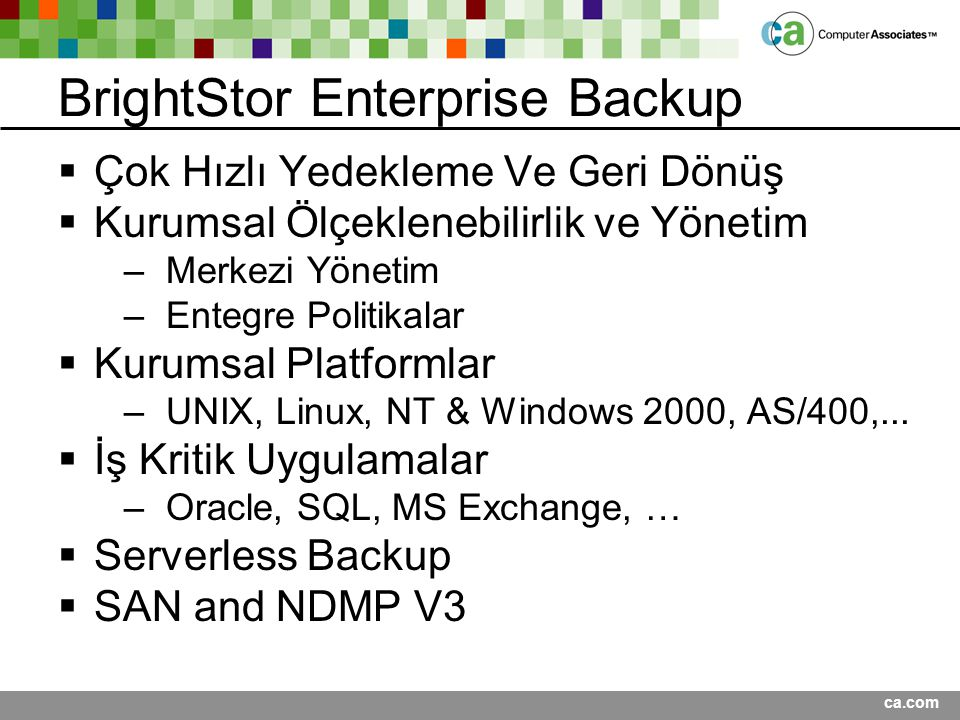 BrightStor Enterprise Backup