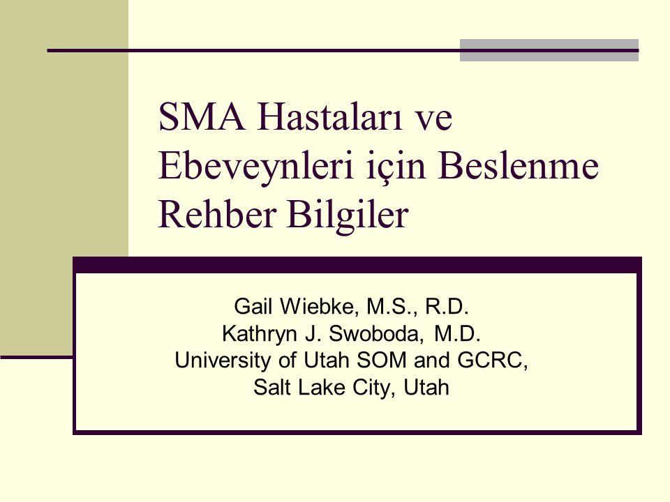 SMA Hastaları ve Ebeveynleri için Beslenme Rehber Bilgiler