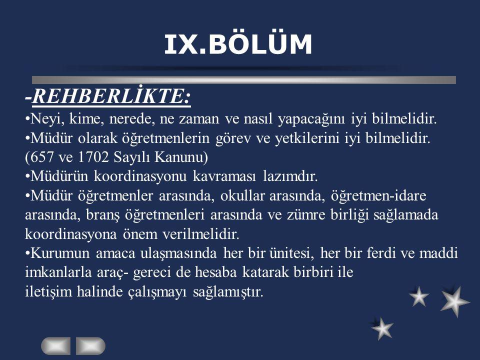 IX.BÖLÜM -REHBERLİKTE: