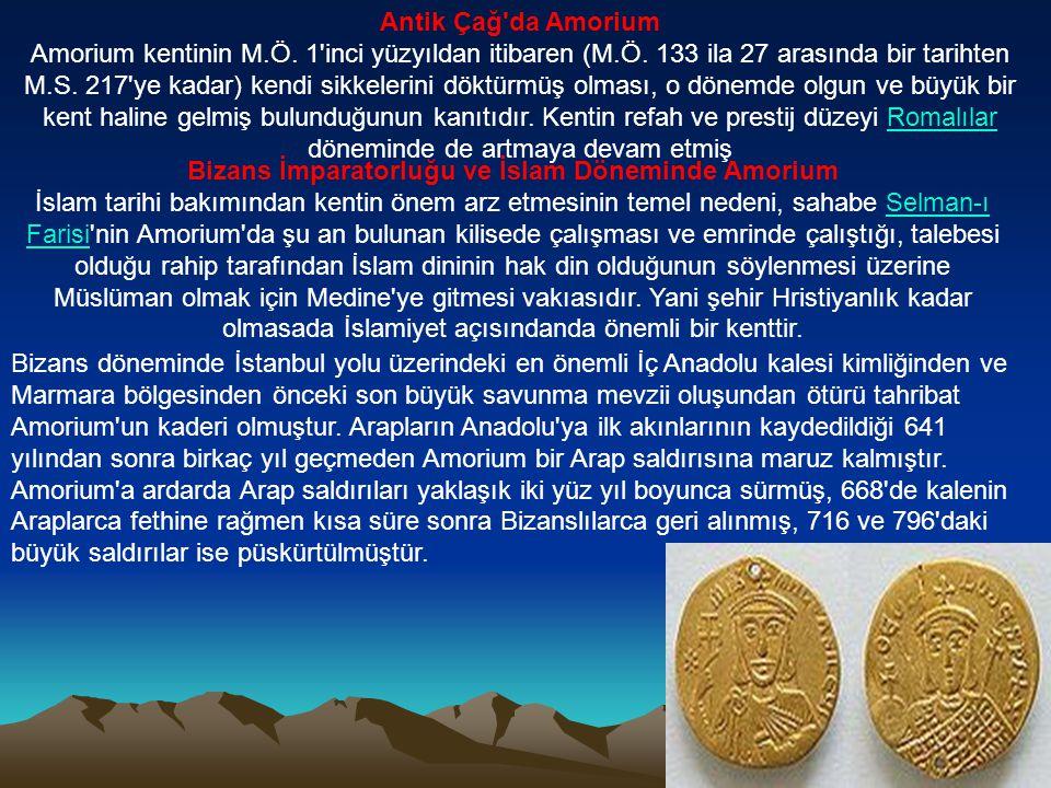 Bizans İmparatorluğu ve İslam Döneminde Amorium