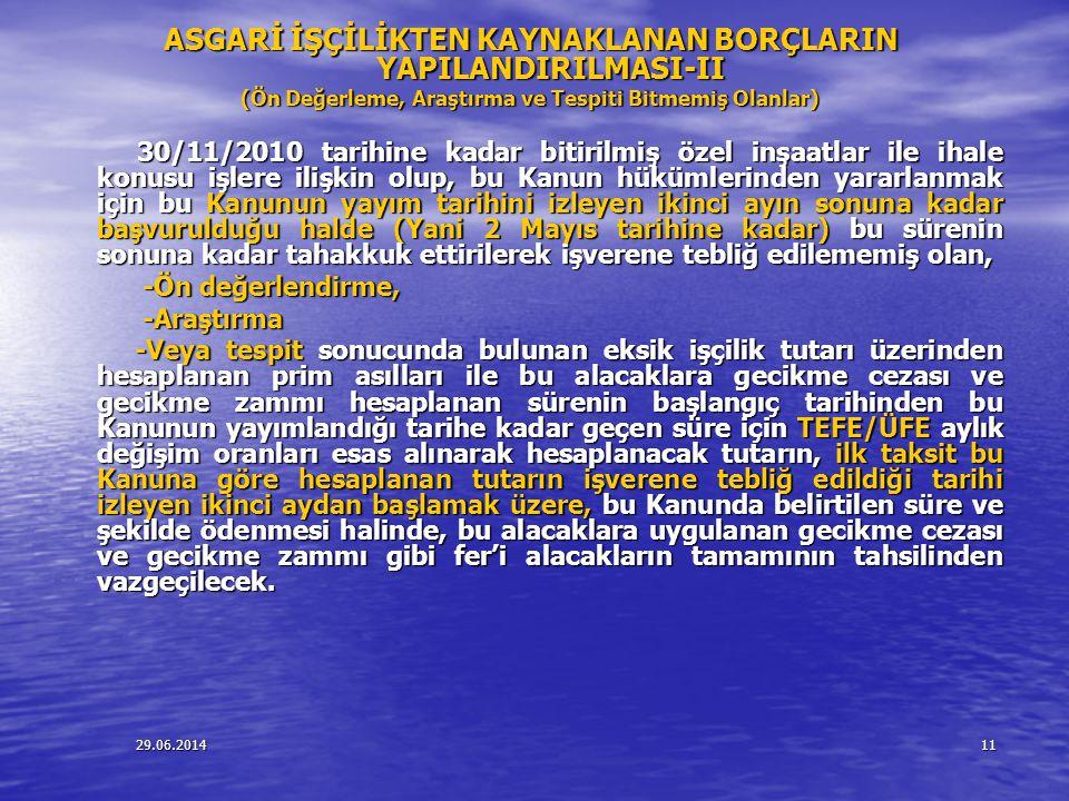 ASGARİ İŞÇİLİKTEN KAYNAKLANAN BORÇLARIN YAPILANDIRILMASI-II